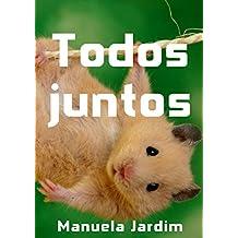 Todos juntos (Portuguese Edition)