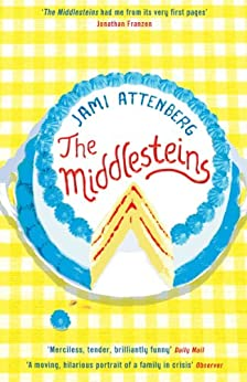 The Middlesteins by [Attenberg, Jami]