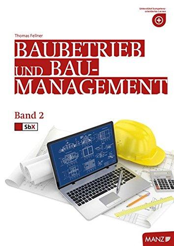 Baubetriebslehre / Baubetrieb und Baumanagement 2