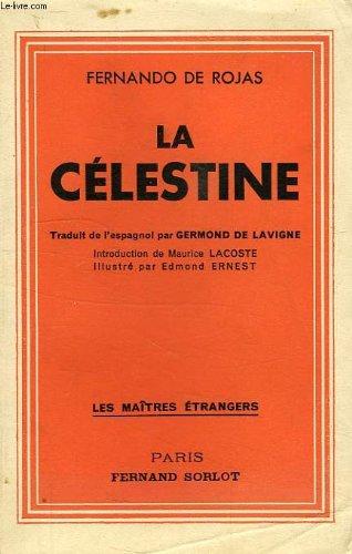 La Celestine Tragi Comedie De Calixte Et Melibee [Pdf/ePub] eBook