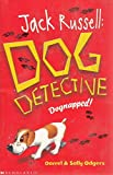 Dognapped! (Jack Russell, Dog Detective)
