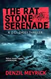 The Rat Stone Serenade: A D.C.I. Daley Thriller (The D.C.I. Daley Series Book 4)