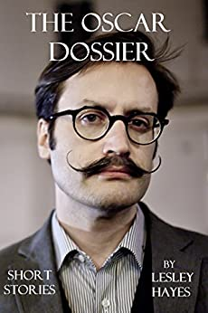 The Oscar Dossier by [Hayes, Lesley]