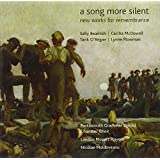 A Song More Silent: New Works For Rememberance