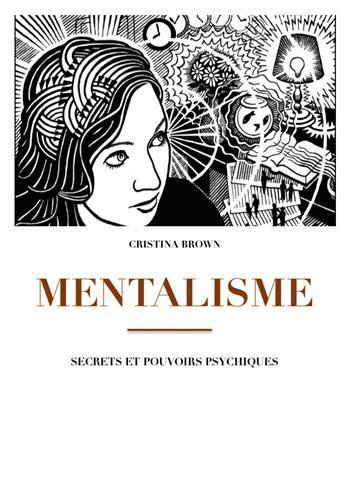 Mentalisme par Cristina Brown