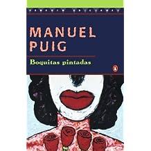 Boquitas pintadas by Manuel Puig (1996-03-01)