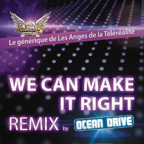 We Can Make It Right (Ocean Drive Remix Radio edit)