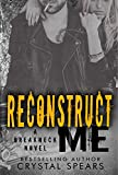 Reconstruct Me (Breakneck Book 5) (English Edition)