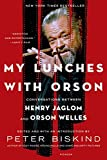 Image de My Lunches with Orson: Conversations between Henry Jaglom and Orson Welles