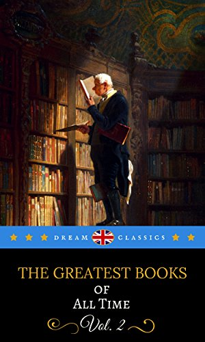 The Greatest Books of All Time Vol. 2 (Dream Classics) (English Edition)