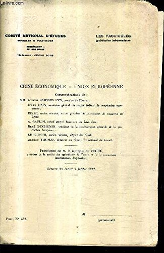 CRISE ECONOMIQUE - UNION EUROPEENNE - FASC. N°452...