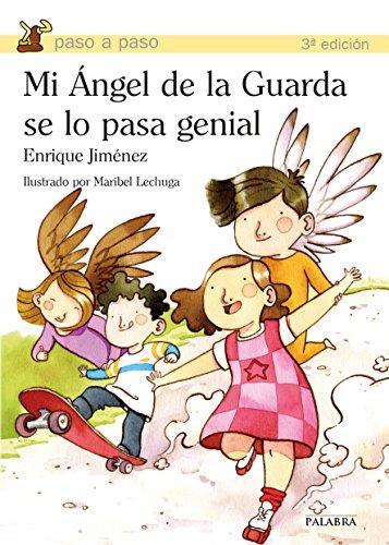 Mi Ángel de la Guarda se lo pasa genial (Paso a paso) por Enrique Jiménez
