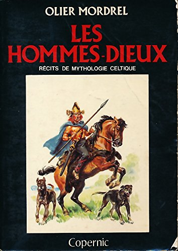 Les Hommes-Dieux : Récits de mythologie celtique - Collection