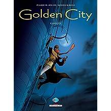 Golden City T04 : Goldy