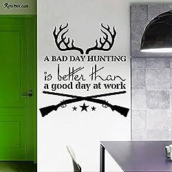 zqyjhkou Citations de Stickers Muraux Classiques Un Mauvais Jour La Chasse Est Vinyle Home Decor Salon Art Bois Antlers Gun Murales Intérieures Z115 57x60cm