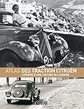 Atlas des Tractions Citroën