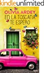 En la Toscana te espero