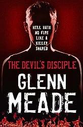 The Devil's Disciple by Glenn Meade (2006-08-24)