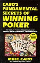 Caro's Fundamental Secrets Of Winning Poker by Mike Caro (1996-06-01)