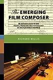 The Emerging Film Composer