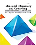 Intentional Interviewing and Counseling: Facilitating Client Development in a Multicultural Society, Loose-Leaf Version