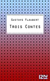 Trois Contes (Classiques) (French Edition)
