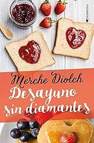 Desayuno sin diamantes par Merche Diolch