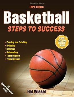 Basketball-3rd Edition: Steps to Success par [Wissel, Hal]