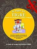 Tu signo es Tigre (Tu zodíaco chino)