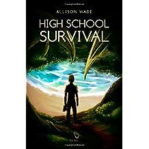 High School Survival