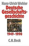 Deutsche Gesellschaftsgeschichte  Bd. 5: Bundesrepublik und DDR 1949-1990 - Hans-Ulrich Wehler