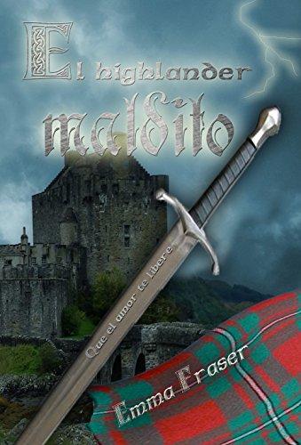 El highlander maldito por Emma G. Fraser