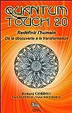 Quantum Touch 2.0 - Redéfinir l'humain