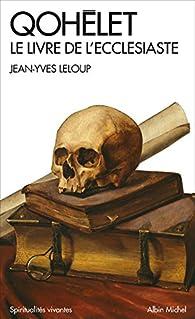 Qohélet par Jean-Yves Leloup