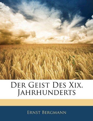 Der Geist Des Xix. Jahrhunderts