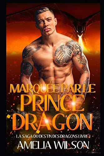 Marquée par le Prince Dragon