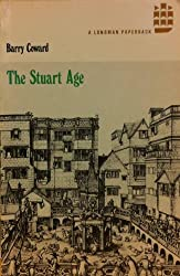 The Stuart Age: A History of England, 1603-1714