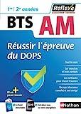Réussir l'épreuve du DOPS Epreuve E5 Finalités 2, 3 et 4 BTS Assistant de manager - Avec un livret détachable