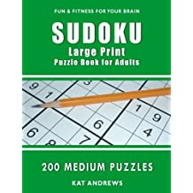 Sudoku Large Print Puzzle Book for Adults: 200 Medium Puzzles