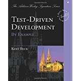 Test Driven Development: By Example (Addison-Wesley Signature)