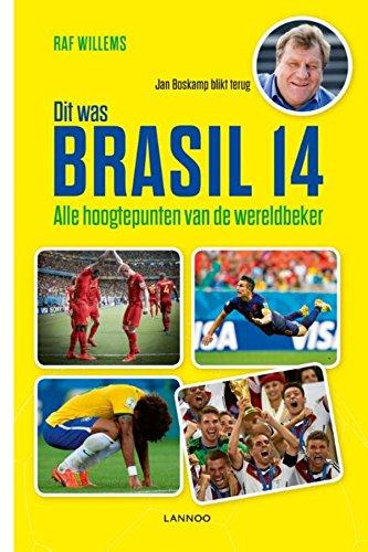 Dit was Brasil 14 (Dutch Edition) por Raf Willems