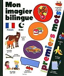 Mon imagier bilingue français-arabe : 1 000 premiers mots