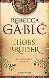 Hiobs Brüder: Historischer Roman (Ehrenwirth Belletristik)