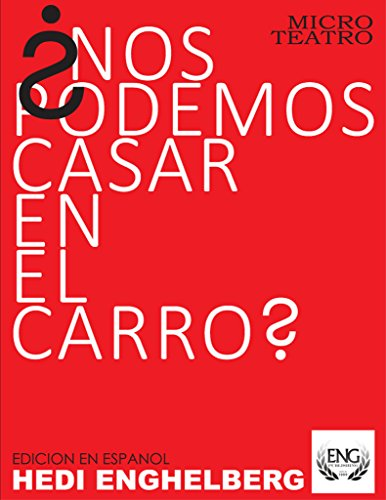 ¿Nos Podemos Casar En El Carro?: Una Boda En El Mall (Spanish Edition)