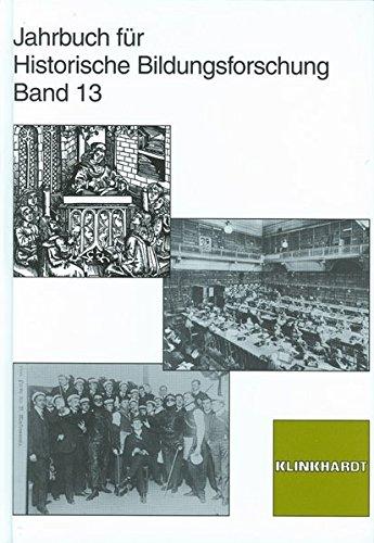 Jahrbuch für Historische Bildungsforschung. Band 13