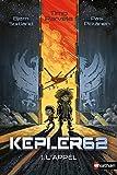 vignette de 'Kepler 62 n° 1<br /> L'appel (Timo Parvela)'