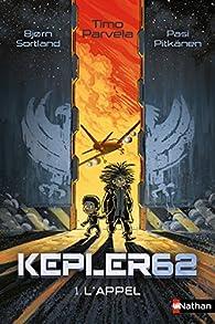 Kepler 62, tome 1 : L'appel par Timo Parvela