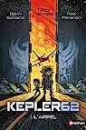Kepler 62, tome 1 : L'appel par Parvela