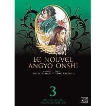 Le Nouvel Angyo Onshi T05 & T06