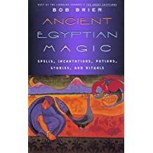 Ancient Egyptian Magic by Bob Brier (1998-12-16)